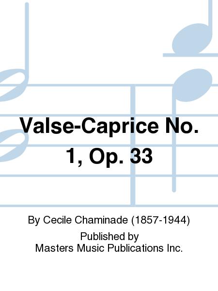 Valse-Caprice No. 1, Op. 33