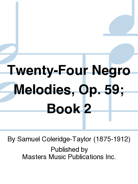 Twenty-Four Negro Melodies, Op. 59; Book 2