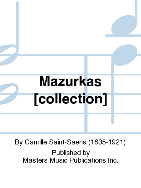 Mazurkas [collection]