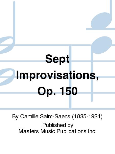Sept Improvisations, Op. 150