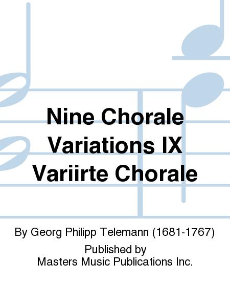 Nine Chorale Variations IX Variirte Chorale