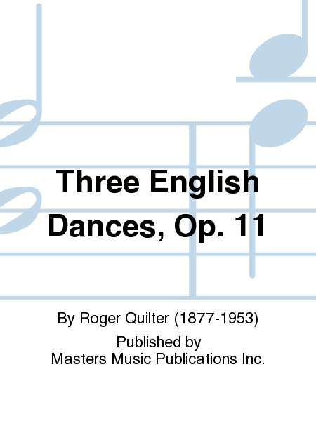 Three English Dances, Op. 11