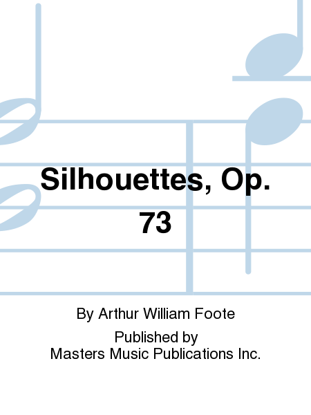Silhouettes, Op. 73