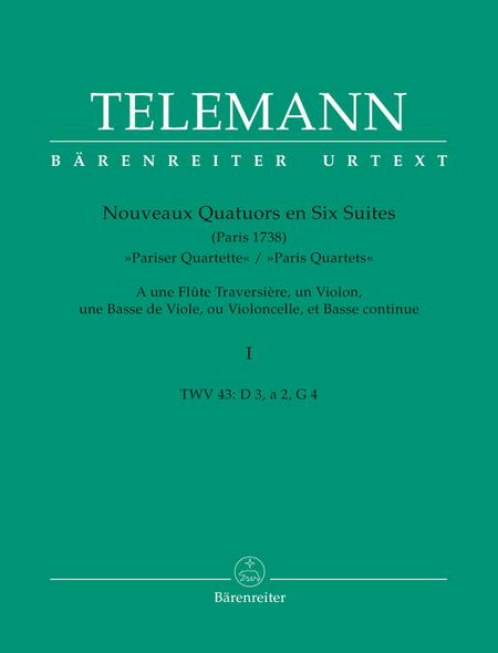 Nouveaux Quatuors en Six Suites I for Flute, Violine, Viola da gamba oder Violoncello und Basso continuo 'Pariser Quartette'