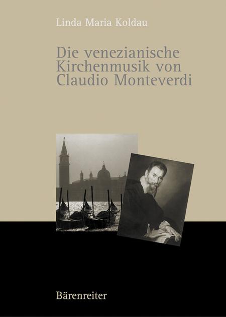 Die venezianische Kirchenmusik von Claudio Monteverdi