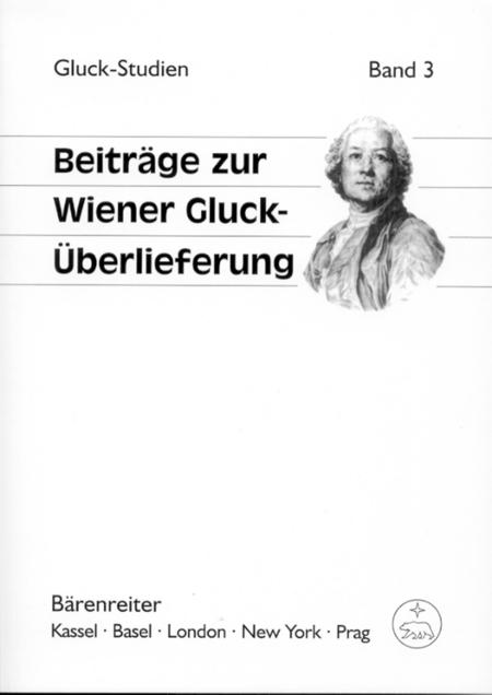 Beitrage zur Wiener Gluck-uberlieferung
