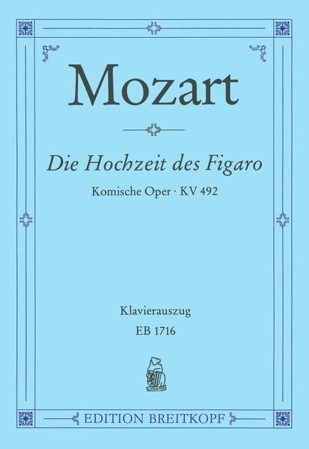 Le Nozze di Figaro KV 492