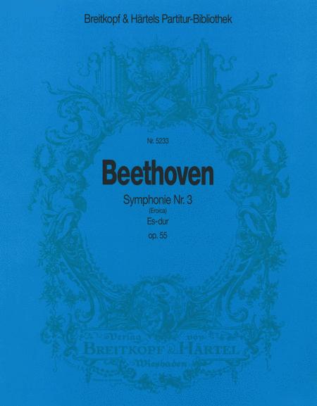 Symphonie Nr. 3 Es-dur op. 55
