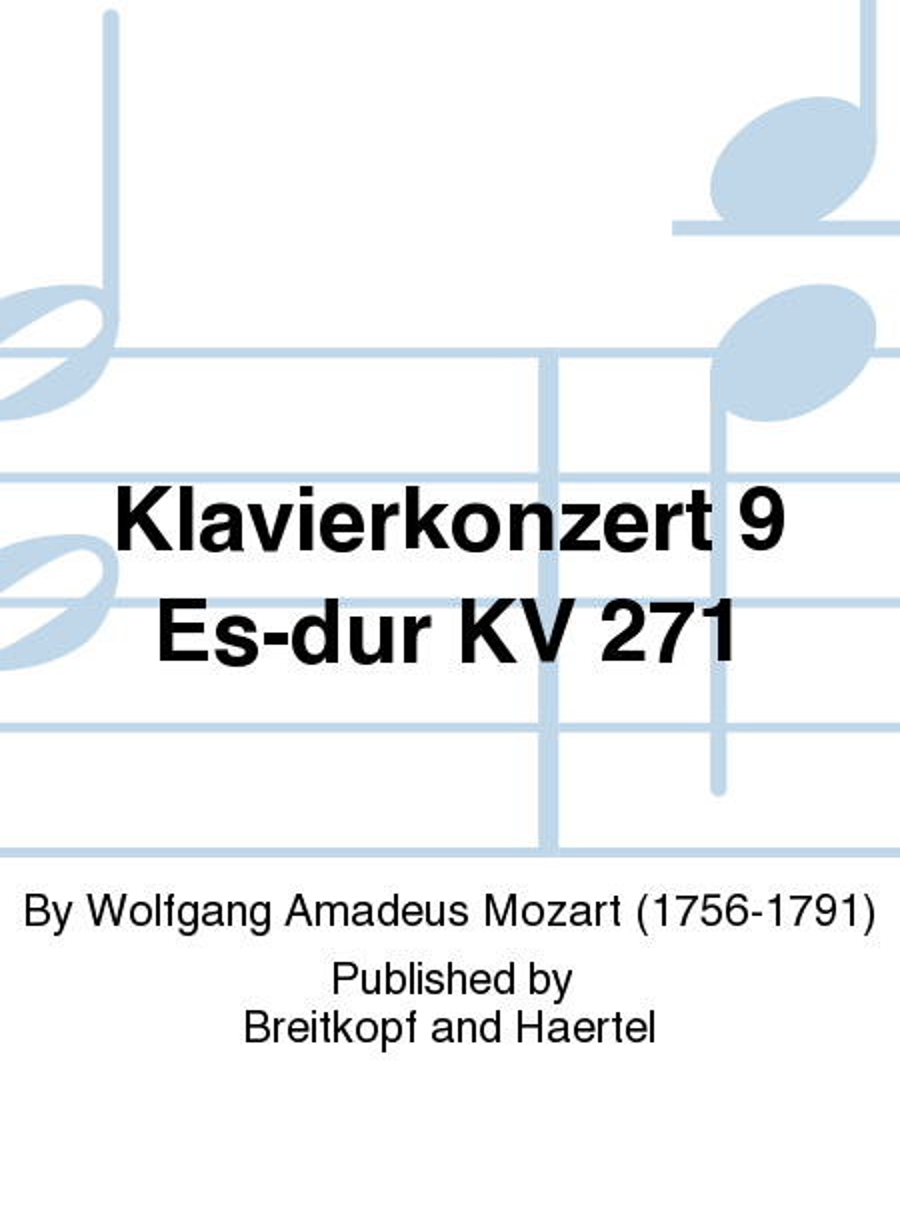 Klavierkonzert 9 Es-dur KV 271