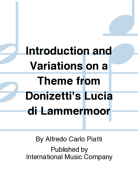 Introduction and Variations on a Theme from Donizetti's Lucia di Lammermoor