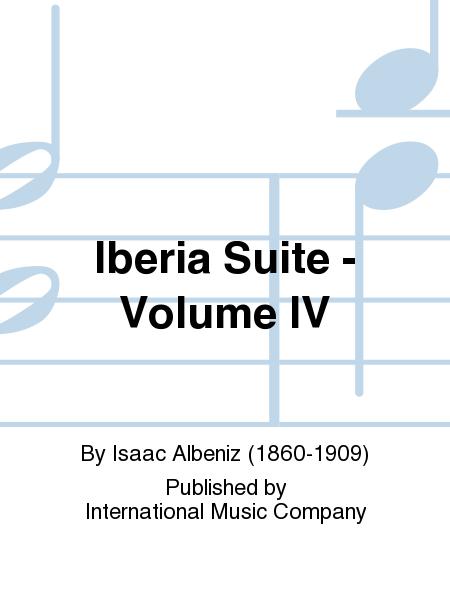 Iberia Suite - Volume IV
