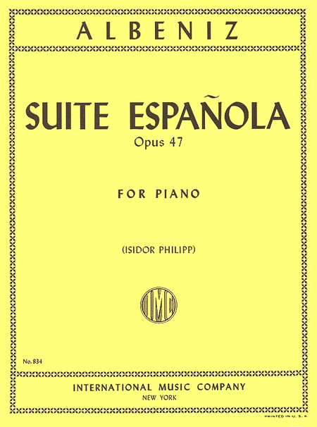 Suite Espanola, Opus 47 (for Piano)