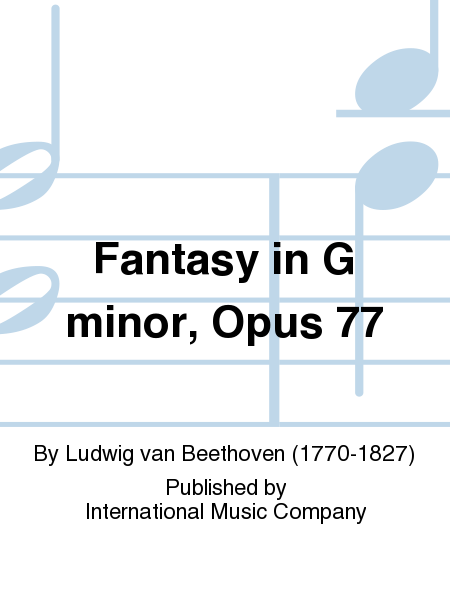 Fantasy in G minor, Opus 77