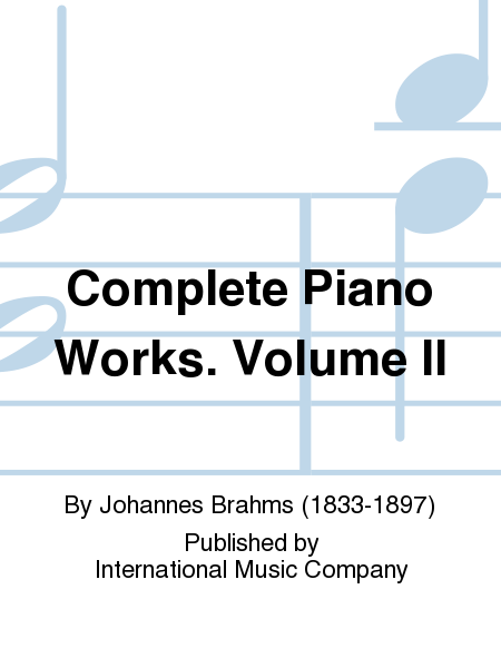 Complete Piano Works. Volume II