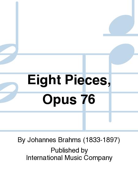 Eight Pieces, Opus 76