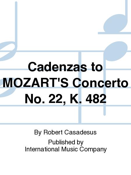 Cadenzas to MOZART'S Concerto No. 22, K. 482