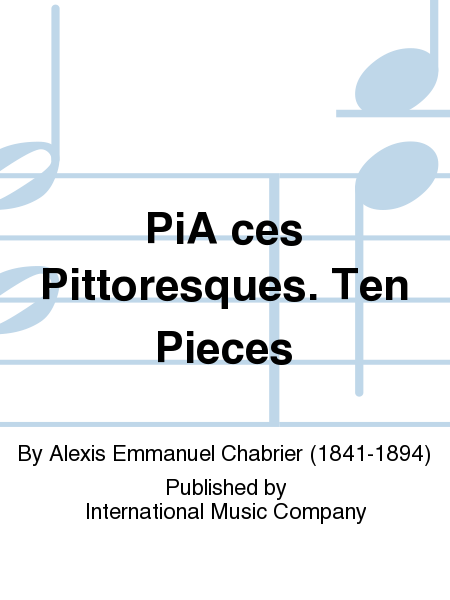 PiA ces Pittoresques. Ten Pieces