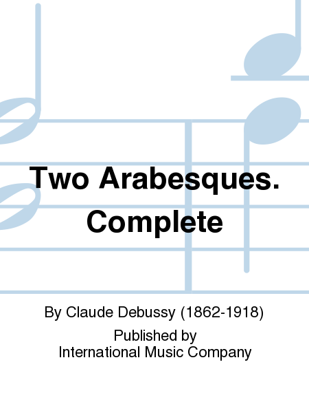 Two Arabesques. Complete