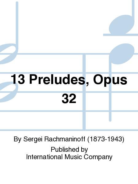 13 Preludes, Opus 32