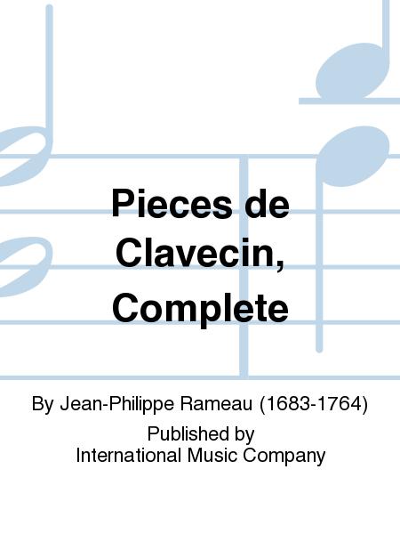 Pieces de Clavecin, Complete