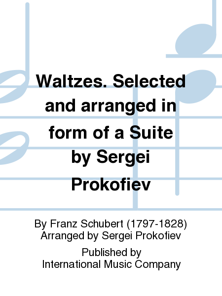 Waltzes. Selected and arranged in form of a Suite by Sergei Prokofiev