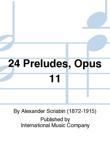 24 Preludes, Opus 11