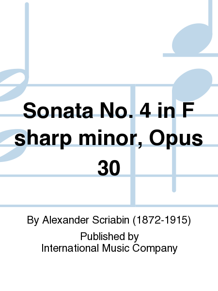Sonata No. 4 in F sharp minor, Opus 30