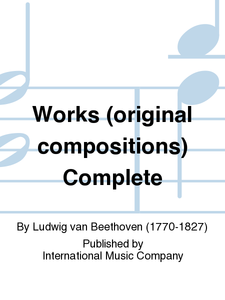 Works (original compositions) Complete