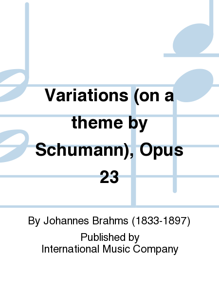 Variations (on a theme by Schumann), Opus 23