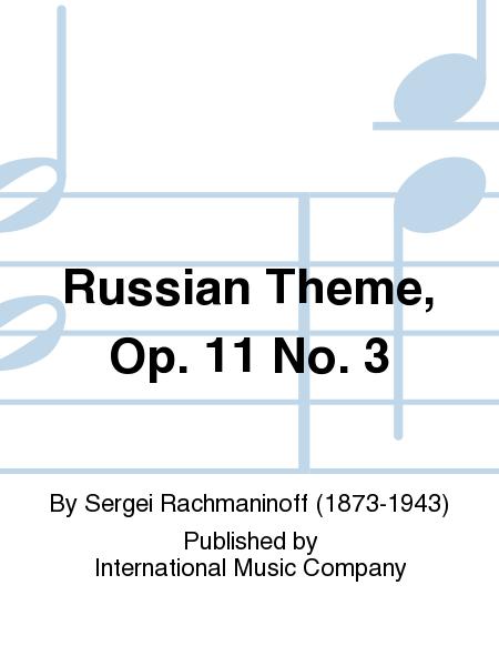 Russian Theme, Op. 11 No. 3