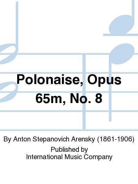 Polonaise, Opus 65m, No. 8