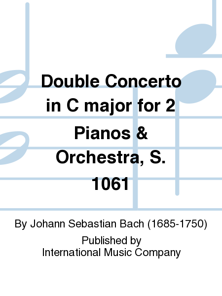 Double Concerto in C major for 2 Pianos & Orchestra, S. 1061