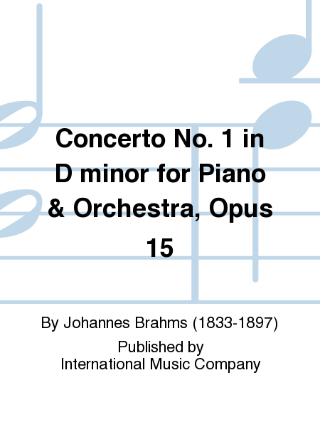 Concerto No. 1 in D minor for Piano & Orchestra, Opus 15