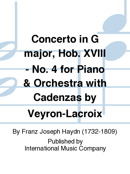 Concerto in G major, Hob. XVIII - No. 4 for Piano & Orchestra with Cadenzas by Veyron-Lacroix