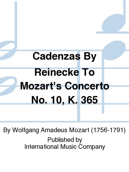 Cadenzas By Reinecke To Mozart's Concerto No. 10, K. 365