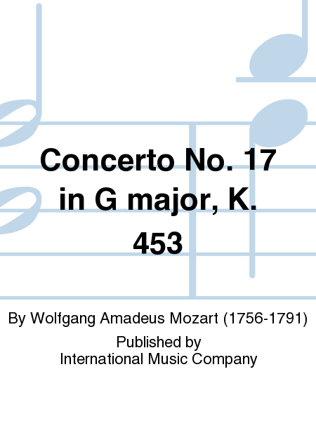 Concerto No. 17 in G major, K. 453