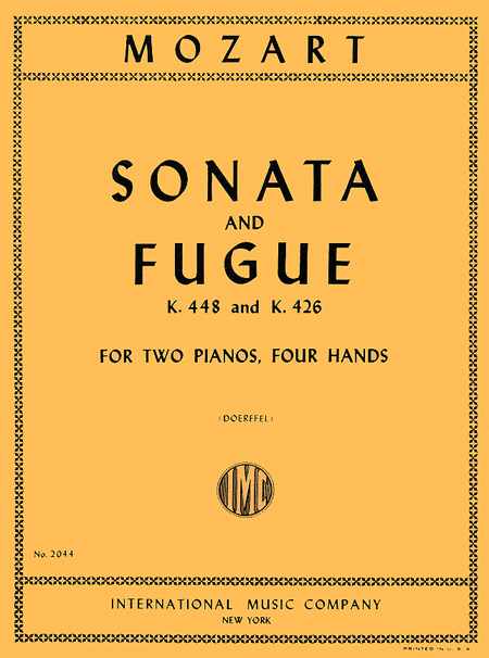Sonata and Fugue, K. 448 in D major & K. 426 in C minor