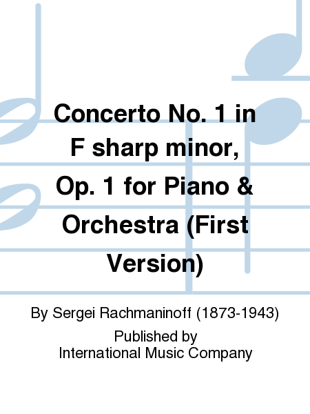 Concerto No. 1 in F sharp minor, Op. 1 for Piano & Orchestra (First Version)