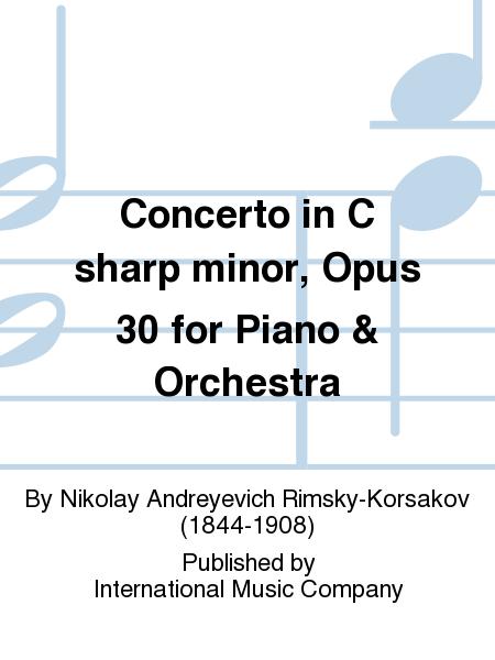 Concerto in C sharp minor, Opus 30 for Piano & Orchestra
