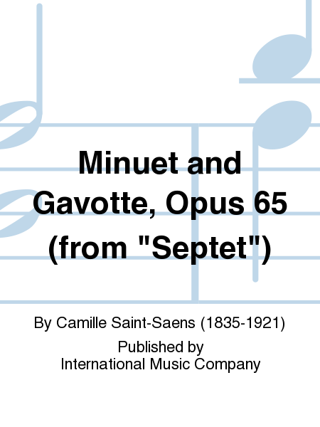 Minuet and Gavotte, Opus 65 (from