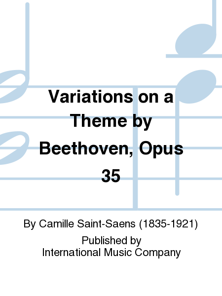 Variations on a Theme by Beethoven, Opus 35