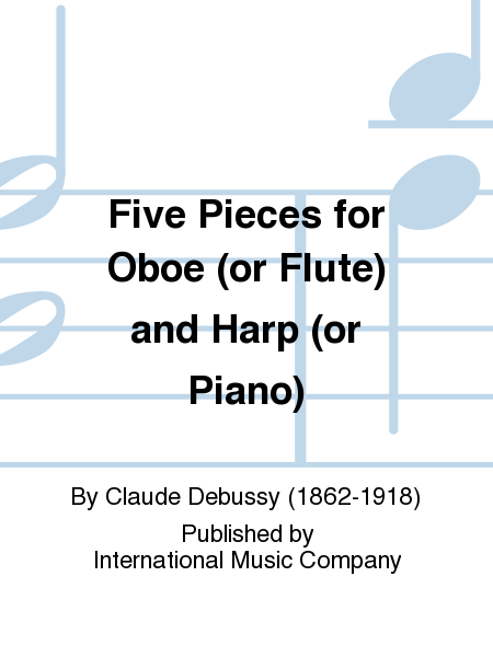Five Pieces for Oboe (or Flute) and Harp (or Piano)