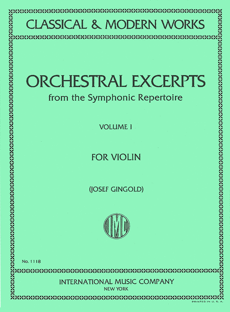 Orchestral Excerpts from the Symphonic Repertoire - Volume 1 (for Violin)