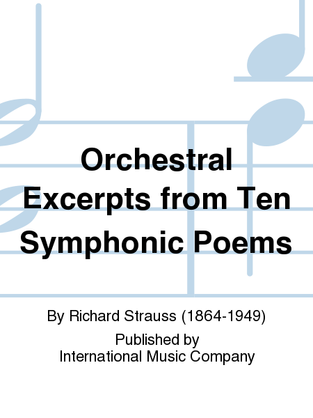 Orchestral Excerpts from Ten Symphonic Poems
