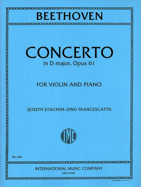 Concerto in D major, Op. 61 (With Cadenzas by Joachim)