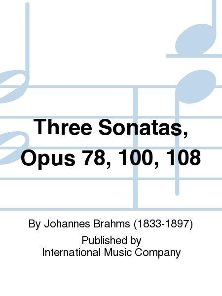 Three Sonatas, Opus 78, 100, 108