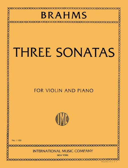 Three Sonatas, Opus 78, 100, 108 (authentic edition)