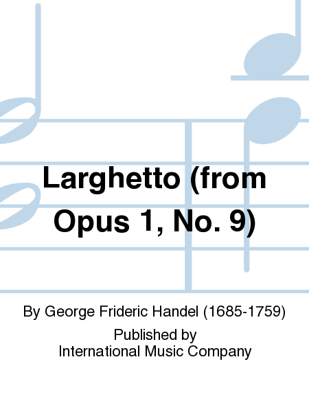 Larghetto (from Opus 1, No. 9)