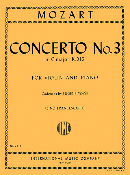 Concerto No. 3 in G major, K. 216 (with Cadenzas by Eugene Ysaye)