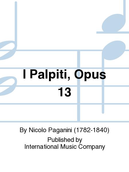 I Palpiti, Opus 13